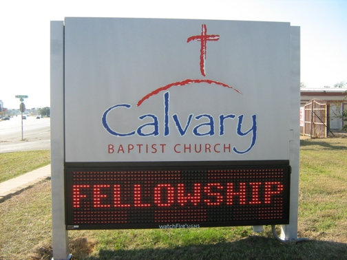 Custom Church Signs in Dallas | Hancock Sign Company | Calvary Baptist's Church Sign