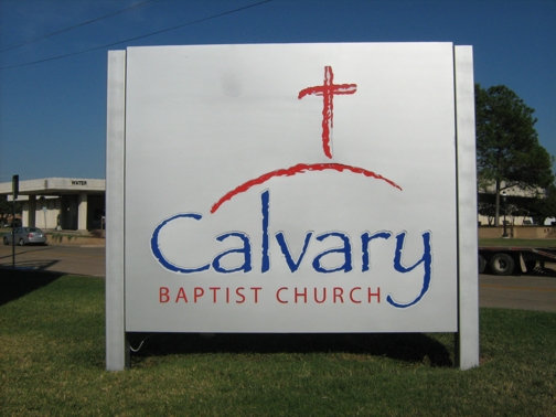 Custom Church Signs in Dallas | Hancock Sign Company | Calvary Baptist's Custom Sign